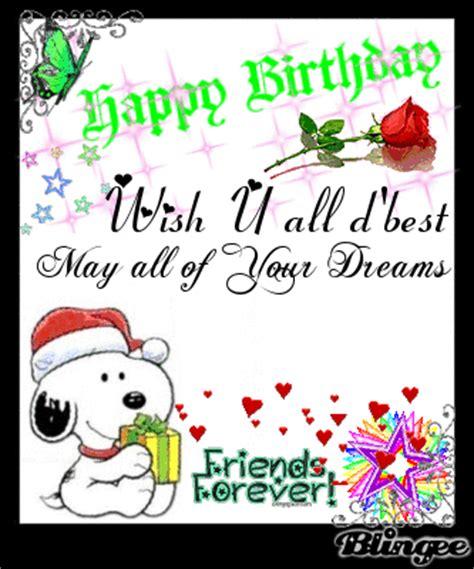 Happy Birthday Wishing You All The Best Happy Birthday Wish U All D Best May All Of Your