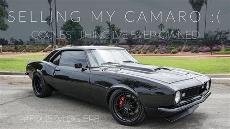restomod camaro selling the coolest thing i ve owned 1968 camaro