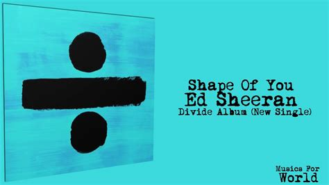 ed sheeran divide album download shape of you ed sheeran divide new album 2017