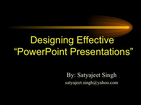 design effective powerpoint presentation how to make effective presentation