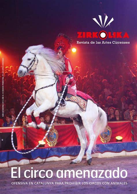 el circo con ventanas 8430549005 zirkolika 39 by zirkolika revista del circo y las artes circenses issuu