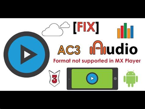 format factory not recognized supported fix ac3 audio format not supported in mx player no