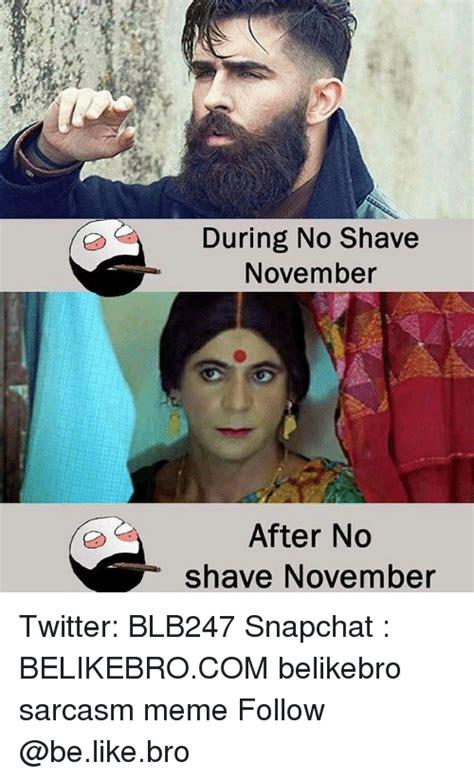 No Shave November Meme - 25 best memes about no shave november no shave november