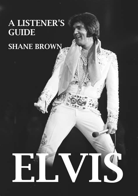 being elvis a lonely books elvis a listener s guide book announcement