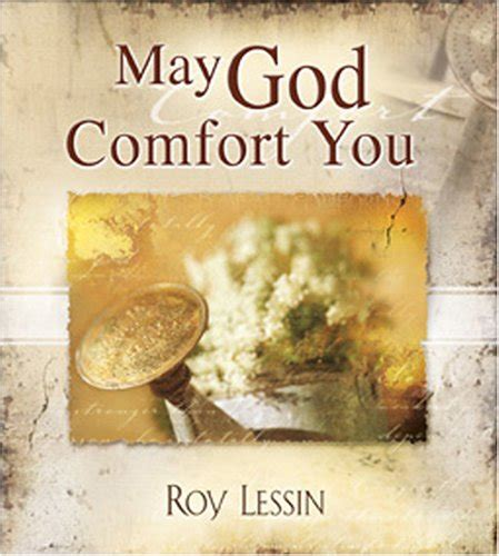 god will comfort you may god comfort you christian book discounters