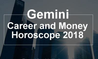 geminiwoman horoscope2018 gemini career horoscope 2018 will you find the path to wealth in 2018