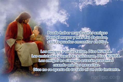 imagenes de dios mi unico amigo im 225 genes adornadas con versos citas cristianas y de fe en