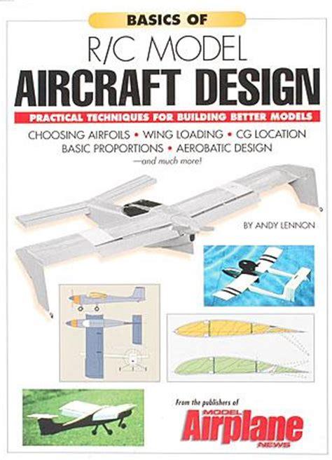 design basics inc basics of model aircraft design man2023 model airplane