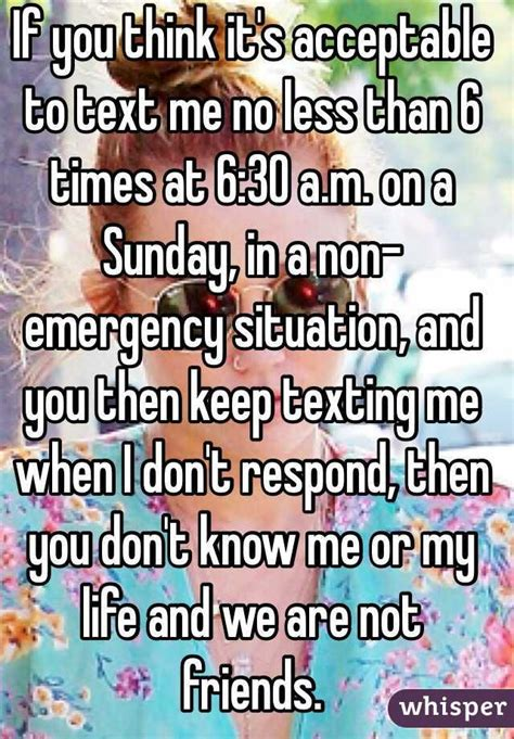 If You Think You Understand Elderly Then This Might Change Your Mind by If You Think It S Acceptable To Text Me No Less Than 6