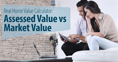 real home value calculator assessed value vs market value