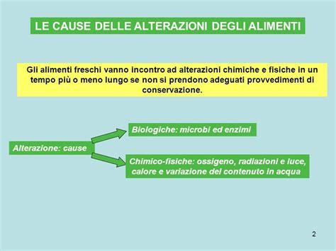 alterazione degli alimenti la conservazione degli alimenti ppt scaricare
