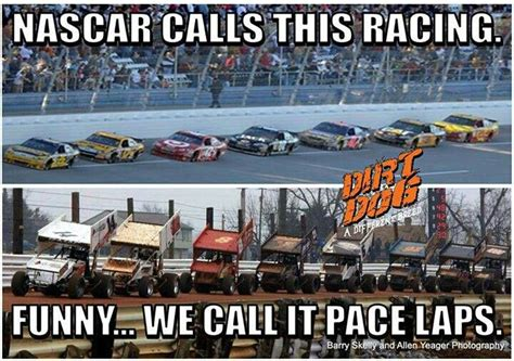 Dirt Track Racing Memes - dirt track racing quotes funny quotesgram