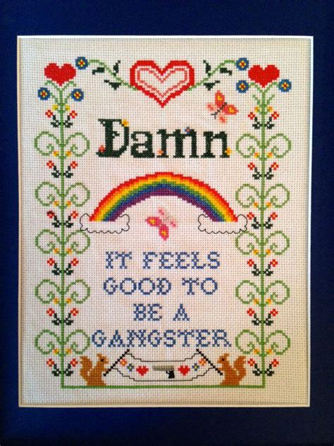Damn It Feels To Be A Gangsta Office Space by Gangster Rap Cross Stitch Sler Stitches Offices And