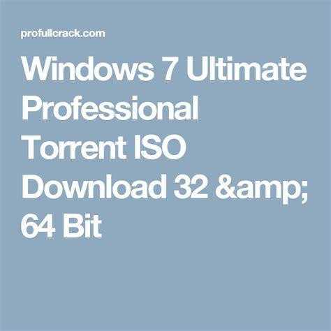 Windows 7 Ultimate Professional Torrent Iso 32 64 Bit   windows 7 ultimate professional torrent iso download 32