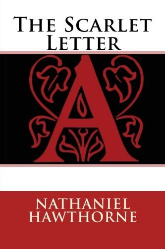 the scarlet book review the scarlet letter by nathaniel hawthorne book review of classic fiction and historical