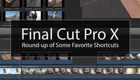 final cut pro change duration 10 great final cut pro x keyboard shortcuts