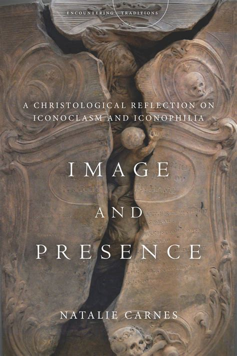 image and presence a christological reflection on