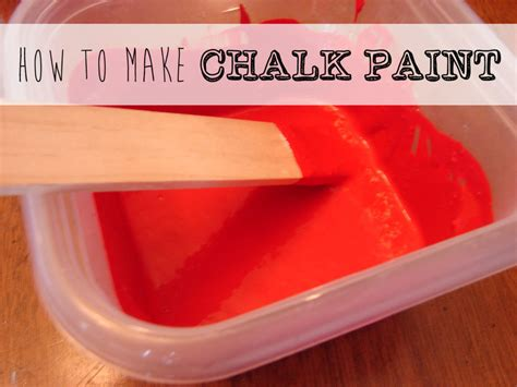 chalk paint to make how to make chalk paint recipes home decor diy wellness