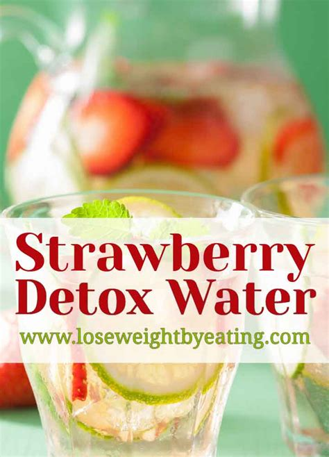What Is Strawberry Detox Water For by Strawberry Detox Water 5 Metabolism Boosting Recipes