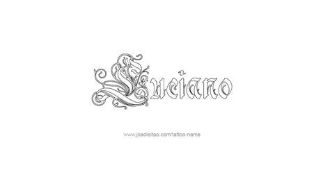 tattoo name exles manypics bilder luciano name tattoo designs