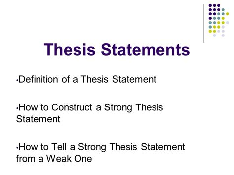 Thesis Statements Definition Of A Thesis Statement Ppt