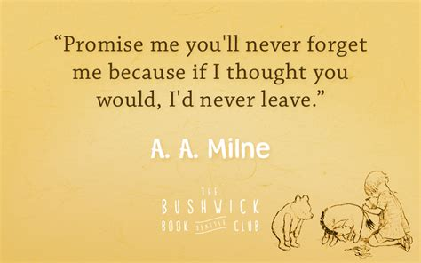 Aa Milne Birthday Quotes 10 Quotes From A A Milne And Winnie The Pooh S A Y I N