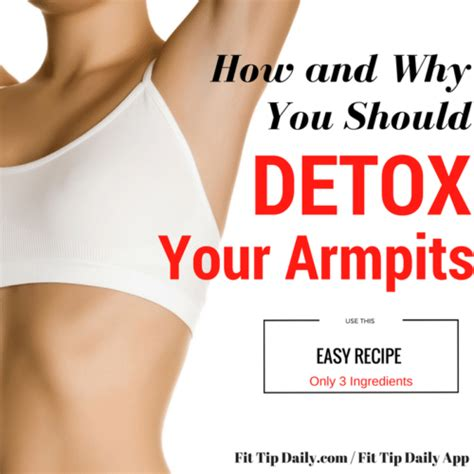 Detox Rash Left Breast by How To Detox Your Armpits And Why Fit Tip Daily