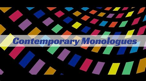 contemporary monologues 8 new contemporary published monologues monologue