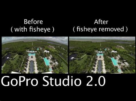Fisheye Gopro Gopro Studio How To Remove Fisheye Look Gopro Tip 224