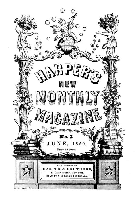 1850: Harper's New Monthly Magazine launches
