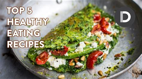 top 5 best healthy eating recipes cooking recipes