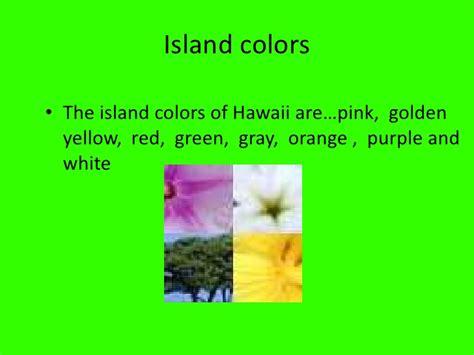 hawaiian island colors hawaii facts
