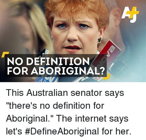 Internet Memes Definition - 25 best memes about aborigine aborigine memes