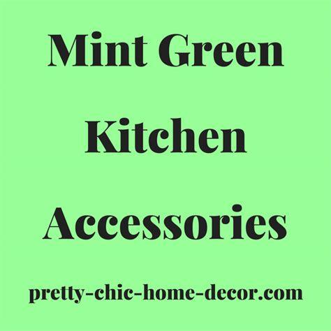 mint green kitchen accessories ideas for mint green