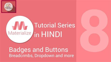 css tutorial in hindi materialize css tutorial in hindi buttons badeges