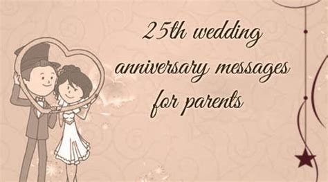 25th Anniversary Messages To by 25th Wedding Anniversary Messages For Parents