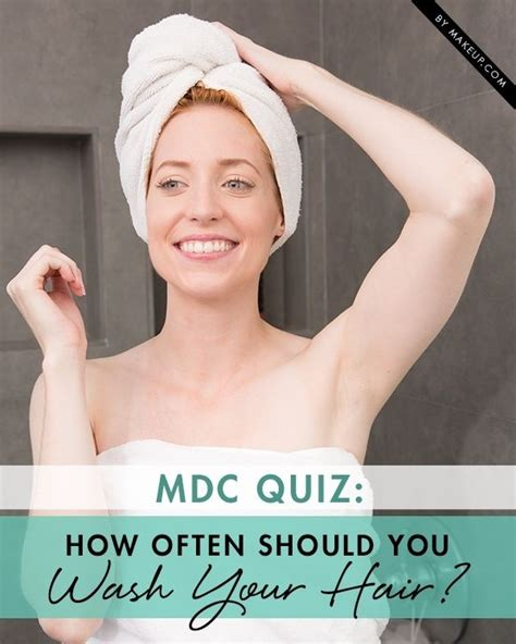 And Makeup Debate How Often Do You Wash Your Hair by Quiz How Often Should You Wash Your Hair Hair Type