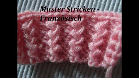 stricken muster b 252 ndchenmuster stricken muster stricken franz 246 sische