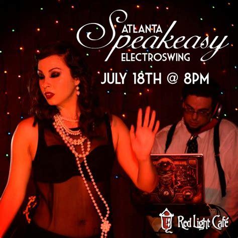 speakeasy electro swing speakeasy electro swing atl red light caf 233 atlanta ga