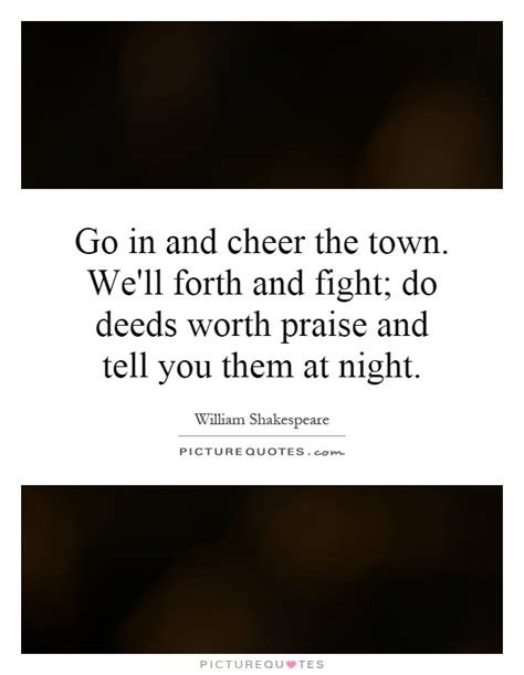 The Fight To Save Forth And Towne by Cheer Quotes