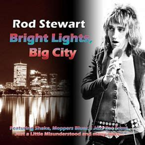 Bright Lights Big City Song by Bright Lights Big City Rod Stewart Mp3 Buy Tracklist