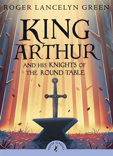 his of books king arthur and his knights of the table penguin