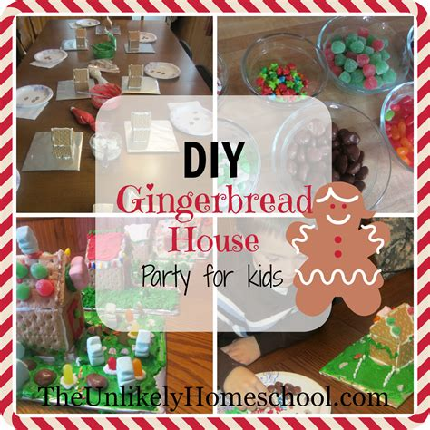 gingerbread house for kids the unlikely homeschool diy gingerbread house party for kids