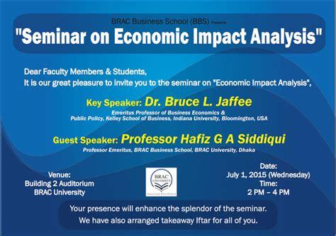 Brac Mba Admission by Seminar On Economic Impact Analysis Quot Brac