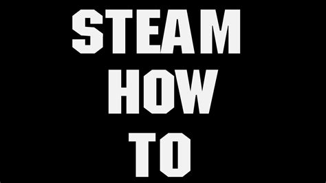 how to put videos from your youtube channel on steam old