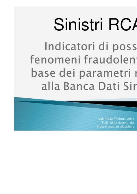 banca dati assicurazioni banca dati sinistri indicatori di possibili fenomeni