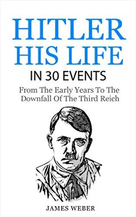 hitler biography book download biography adolf hitler his life in 30 events biography