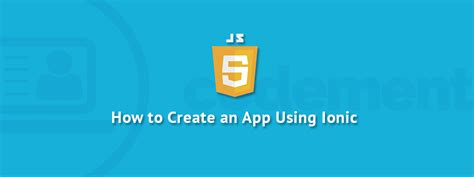 ionic rails tutorial how to create an app using ionic codementor