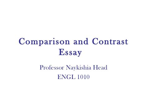 Comparison And Contrast Essay Sles comparison and contrast essay 1