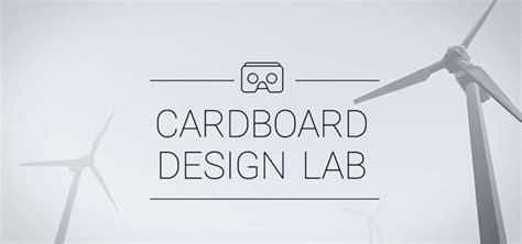 google design lab develop for cardboard google